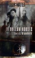 In Hollow Houses, Vol. 1 - Gary A. Braunbeck - Mass Market Paperback
