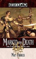 Marked For Death The Lost Mark, Book 1