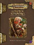 Complete Scoundrel A Player's Guide to Trickery and Ingenuity