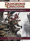 Dungeon Master's Guide 2: A 4th Edition D&D Core Rulebook