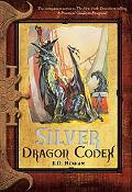 Silver Dragon Codex (The Dragon Codices)