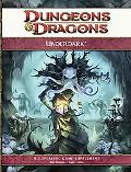Underdark: A 4th Edition D&D Supplement