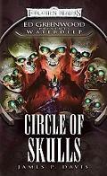 Circle of Skulls: Ed Greenwood Presents: Waterdeep (Greenwood Presents Waterdeep)