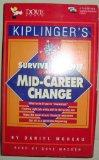 Kiplinger's Survive and Profit from a Mid-Career Change