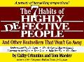 7 Habits of Highly Defective People: And Other Bestsellers That Won't Go Away: A Parody