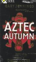 Aztec Autumn (4 Cassettes), Vol. 4 - Gary Jennings - Audio - Abridged, 4 Cassettes