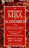 The Portable MBA in Economics: Insights from the Experts at the Best Business Schools : Show...