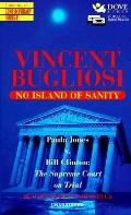 No Island of Sanity: Paula Jones vs. Bill Clinton: The Supreme Court on Trial, Vol. 2