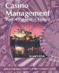 Casino Management: Past-Present-Future