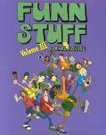 FUNN STUFF VOLUME III