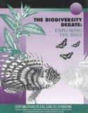 The Biodiversity Debate: Exploring the Issue