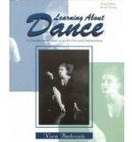 Learning About Dance: An Introduction to Dance As an Art Form and Entertainment