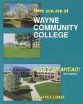 Here You Are at Wayne Community College Success Ahead!