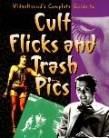 VideoHound's Complete Guide to Cult Flicks and Trash PICS - Carol Schwartz - Hardcover