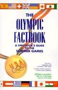 Olympic Factbook: A Spectator's Guide to the Summer Games - Rebecca Nelson - Paperback