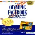 Olympic Factbook: A Spectator's Guide to the Summer Games with NBC's Interactive Viewer's Gu...
