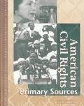 American Civil Rights Primary Sources Primary Sources