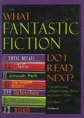 What Fantastic Fiction Do I Read Next? A Reader's Guide to Recent Fantasy, Horror and Scienc...