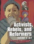 Activists, Rebels, and Reformers