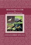 Beacham's Guide to International Endangered Species