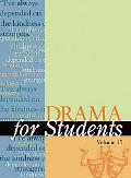 Drama for Students Presenting Alalysis, Context, and Criticism on Commonly Studied Dramas