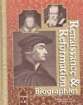 Renaissance & Reformation Biographies