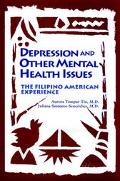 Depression and Other Mental Health Issues: the Filipino American Experience