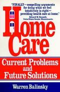 Home Care: Current Problems and Future Solutions - Warren Balinsky