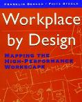 Workplace by Design Mapping the High-Performance Workscape