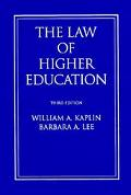 Law of Higher Education A Comprehensive Guide to Legal Implications of Administrative Decisi...