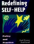 Redefining Self-Help Policy and Practice