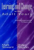 Learning and Change in the Adult Years A Developmental Perspective