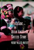 Other Side of the Asian American Success Story