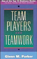 Team Players and Teamwork The New Competitive Business Strategy