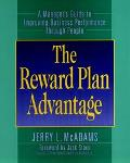 Reward Plan Advantage A Manager's Guide to Improving Business Performance Through People