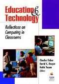 Education and Technology Reflections on Computing in Classrooms