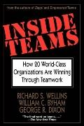 Inside Teams How Twenty World-Class Organizations Are Winning Through Teamwork
