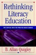 Rethinking Literacy Education The Critical Need for Practice-Based Change