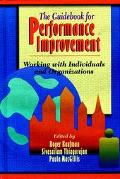Guidebook for Performance Improvement Working With Individuals & Organizations