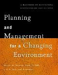 Planning and Management for a Changing Environment A Handbook on Redesigning Postsecondary I...