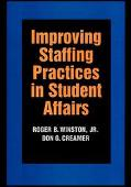 Improving Staffing Practices in Student Affairs
