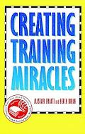 Creating Training Miracles