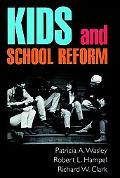 Kids and School Reform