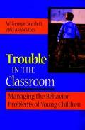 Trouble in the Classroom