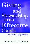 Giving and Stewardship in an Effective Church A Guide for Every Member