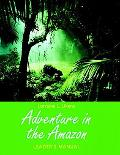 Adventure in the Amazon Leader's Manual