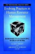 Evolving Practices in Human Resource Management Responses to a Changing World of Work