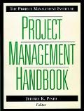 Project Management Institute Project Management Handbook