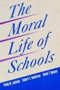 Moral Life of Schools