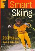 Smart Skiing Mental Training for All Ages and Levels of Skill